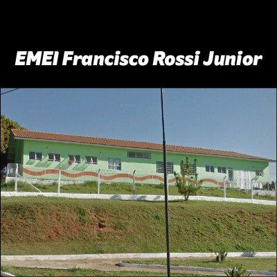 EMEI Francisco Rossi Junior