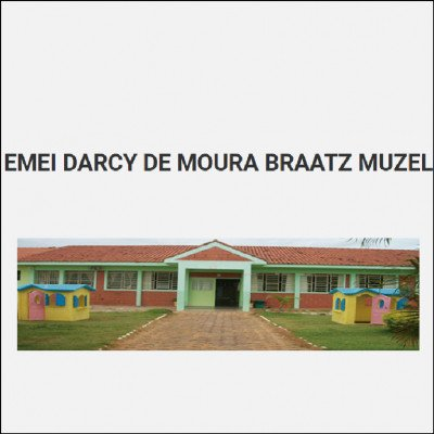 EMEI Profa. Darcy de Moura Braatz Muzel