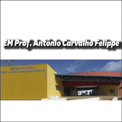 EM Prof. Antonio Carvalho Felippe