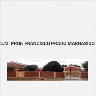 EM Prof. Francisco Prado Margarido