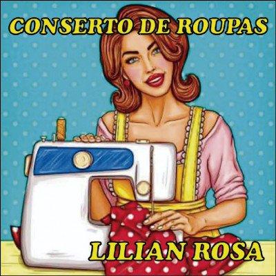 Lilian Rosa Consertos de Roupas